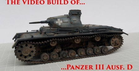 Building, Painting and Weathering - Panzer III Ausf.D from MiniArt