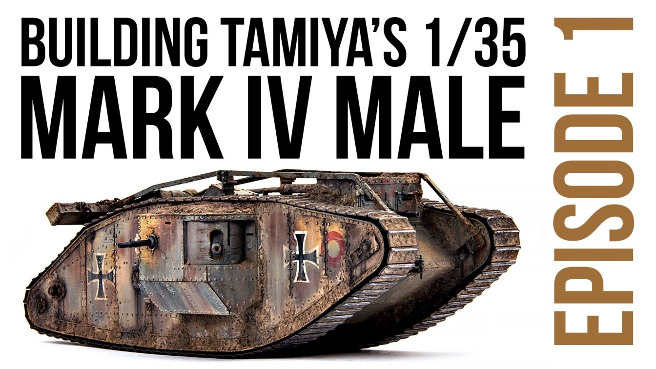 New series start - Building Tamiya Mark IV Male Episode 1 DN Models Full Video Build